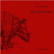 Nulorožec - Audiokniha MP3