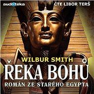 Řeka bohů I. - Román ze starého Egypta