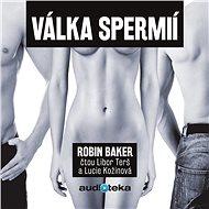 Válka spermií - Audiokniha MP3