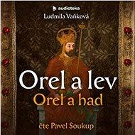 Orel a lev: Orel a had