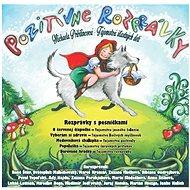 Pozitívne rozprávky - Audiokniha MP3