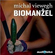 Biomanžel - Audiokniha MP3