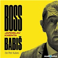 Boss Babiš - Audiokniha MP3