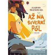 Až na Severní pól - Film k online zhlédnutí