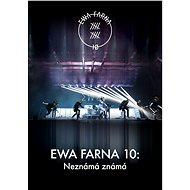 Ewa Farna 10: Neznámá známá - Film k online zhlédnutí