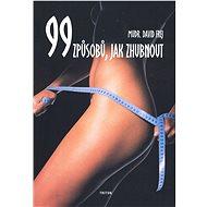 99 způsobů, jak zhubnout - David Frej