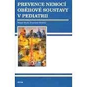 Prevence nemocí oběhové soustavy v prediatrii - Elektronická kniha