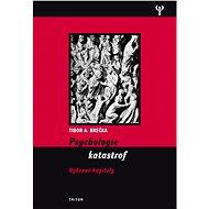 Psychologie katastrof - E-kniha