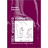 Sex: starosti a radosti - Stanislav Kratochvíl