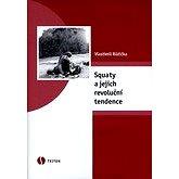 Squaty a jejich revoluční tendence - E-kniha