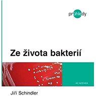 Ze života bakterií - Elektronická kniha