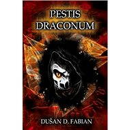 Pestis Draconum - E-kniha