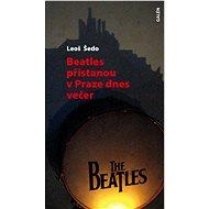 Beatles přistanou v Praze dnes večer - Elektronická kniha