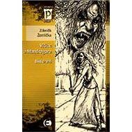 Vlčice a mandragora - část druhá - E-kniha