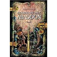 Kouzelný meč Abaddon - Elektronická kniha