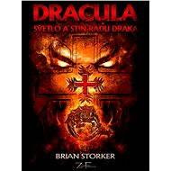 DRACULA - Světlo a stín Řádu draka - Elektronická kniha
