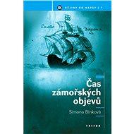 Čas zámořských objevů - Elektronická kniha
