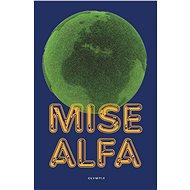 Mise Alfa - E-kniha