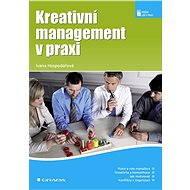 Kreativní management v praxi - Elektronická kniha