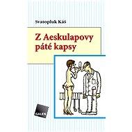 Z Aeskulapovy páté kapsy - Elektronická kniha