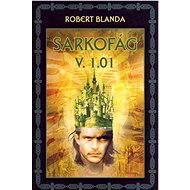 Sarkofág V. 1.01 - E-kniha