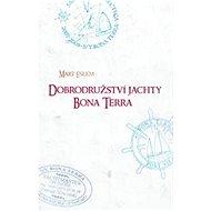 Dobrodružství jachty Bona Terra - Elektronická kniha
