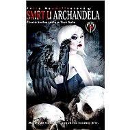 Smrt u archanděla - Petra Neomillnerová