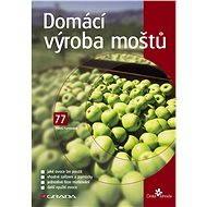 Domácí výroba moštů - Elektronická kniha