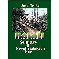Halali Šumavy a Novohradských hor - Elektronická kniha