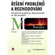 Řešení problémů a rozhodování - E-kniha