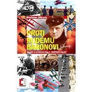 Proti Rudému baronovi - E-kniha