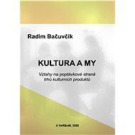 Kultura a my - E-kniha