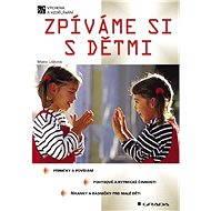 Zpíváme si s dětmi - Elektronická kniha