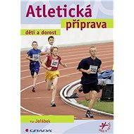 Atletická příprava - E-kniha