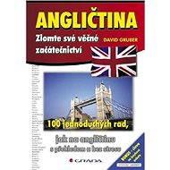 Angličtina – zlomte své věčné začátečnictví - E-kniha
