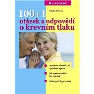 100+1 otázek a odpovědí o krevním tlaku - Elektronická kniha