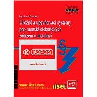 Úložné a upevňovací systémy pro montáž elektrických zařízení a instalací - Elektronická kniha