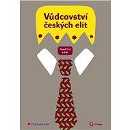 Vůdcovství českých elit - Elektronická kniha