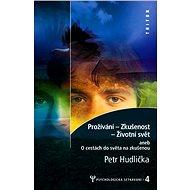 Prožívání – Zkušenost – Životní svět - Elektronická kniha