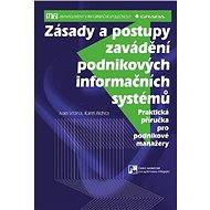 Zásady a postupy zavádění podnikových informačních systémů - Elektronická kniha
