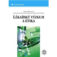 Lékařský výzkum a etika - Elektronická kniha