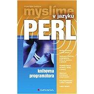Myslíme v jazyku Perl - Elektronická kniha