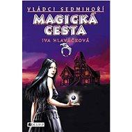 Magická cesta - Elektronická kniha