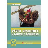 Vývoj resilience v dětství a dospělosti - E-kniha