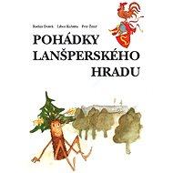 Pohádky lanšperského hradu - Elektronická kniha
