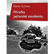 Příručka jadranské snoubenky - E-kniha