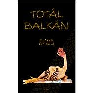 Totál Balkán - E-kniha