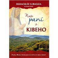 Naše paní z Kibeho - Elektronická kniha