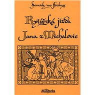 Rytířská jízda Jana z Michalovic - Elektronická kniha