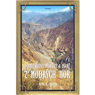Podivuhodné příběhy a písně z Modrých hor - Elektronická kniha
